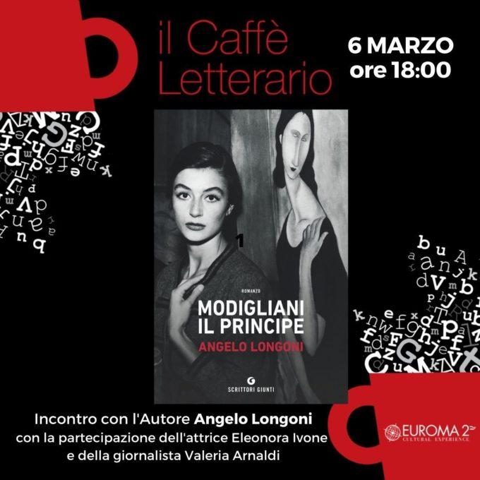 """Il 6 marzo Angelo Longoni presenta il libro """"Modigliani il principe"""""""