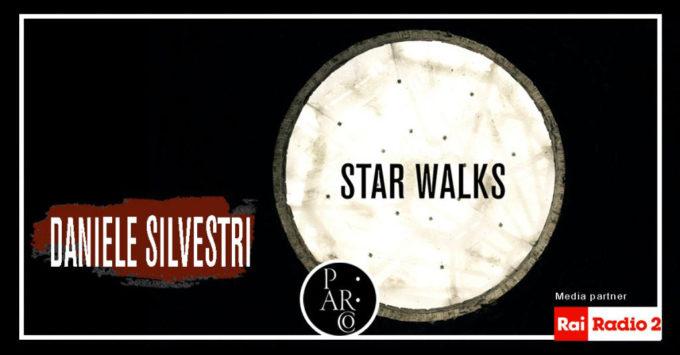 """""""Star Walks – Quando il PArCo incontra la musica"""""""