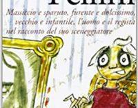 #Nonleggeteilibri – Il mio Fellini, nel centenario dalla nascita (1920-2020)