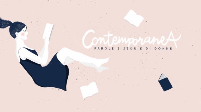 """Arriva """"ContemporaneA. Parole e storie di donne"""": ogni giorno online un appuntamento"""
