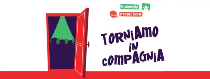 TORNIAMO IN COMPAGNIA!_ IL TEATRO DE' SERVI RIPARTE IL 24 SETTEMBRE CON UNA NUOVA DOPPIA STAGIONE: 9 COMMEDIE E 9 COMIC SHOW