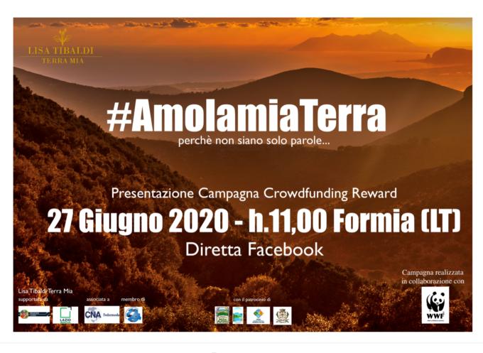 Presentazione della Campagna di Crowdfunding #AmolamiaTerra in collaborazione con il WWF Litorale Laziale dell'azienda Lisa Tibaldi Terra Mia – Formia Sabato 27 giugno 2020 ore 11.00