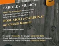 Venerdì 7 Maria Pia Santangeli con 'Parole e Musica' per la 2^ ed. del libro 'Boscaioli e carbonai nei Castelli Romani'