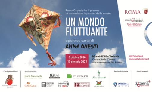 Un mondo fluttuante. Opere su carta di Anna Onesti | Casina delle Civette Musei di Villa Torlonia – Roma | 3 ottobre 2020 – 10 gennaio 2021
