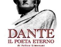 Dante. Il Poeta Eterno di Felice Limosani