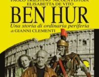 """Dal 14 ottobre Triestino e Pistoia tornano, prima dell'addio, con """"Ben Hur"""""""