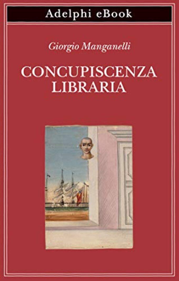 #Nonleggeteilibri – Giorgio Manganelli e l'arte di 'trattenere' il sapere con leggerezza…