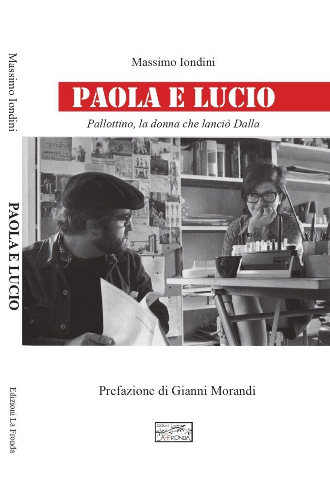 """""""Paola e Lucio"""" (Dalla) di Massimo Iondini domenica 4 ottobre a Castel Maggiore"""