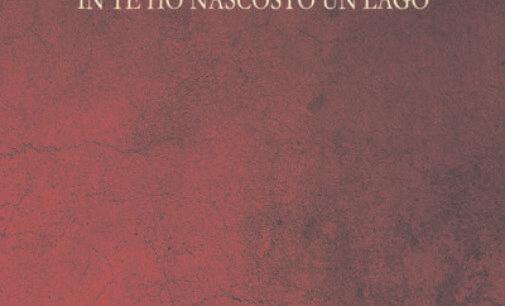 """""""In te ho nascosto un lago"""", poesia di Marco Fortuna"""
