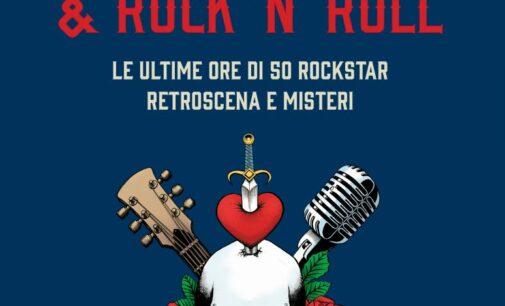 """""""Amore, morte e Rock'n' Roll, le ultime ore di 50 rockstar"""""""