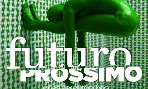 Futuro/Prossimo, un programma di azioni creative per esercitare il pensiero ecologico