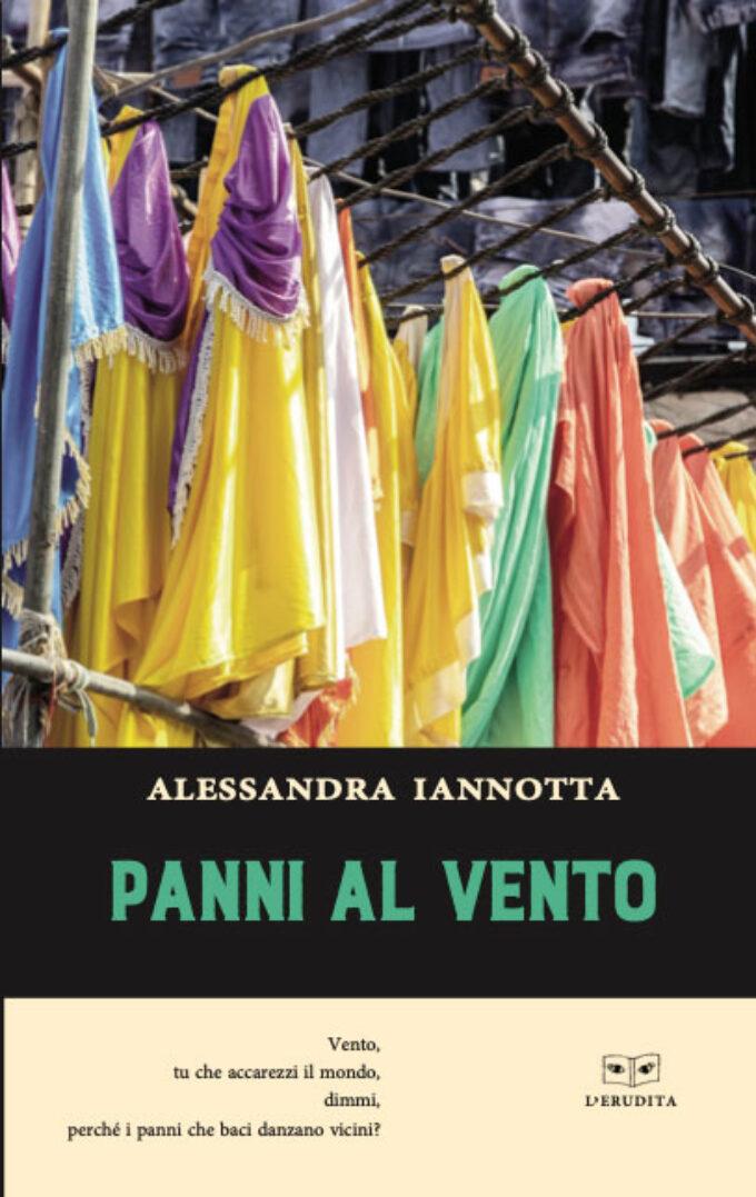 """""""Panni al vento"""" di Alessandra Iannotta"""