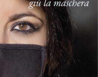 """Su la mascherina, giù la maschera"" di Marzia Mancini"
