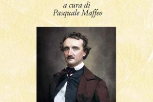 Tutte le poesie di Edgar Allan Poe a cura di Pasquale Maffeo