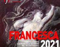 FRANCESCA2021 _Tributo a Dante e al mito di Francesca da Rimini nel settimo centenario della morte del Poeta Terre malatestiane tra Romagna e Marche