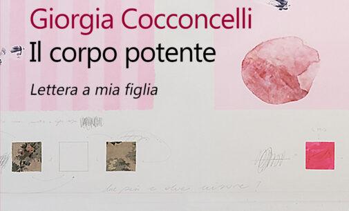 """""""Il corpo potente – Lettere a mia figlia"""" di Giorgia Cocconcelli"""