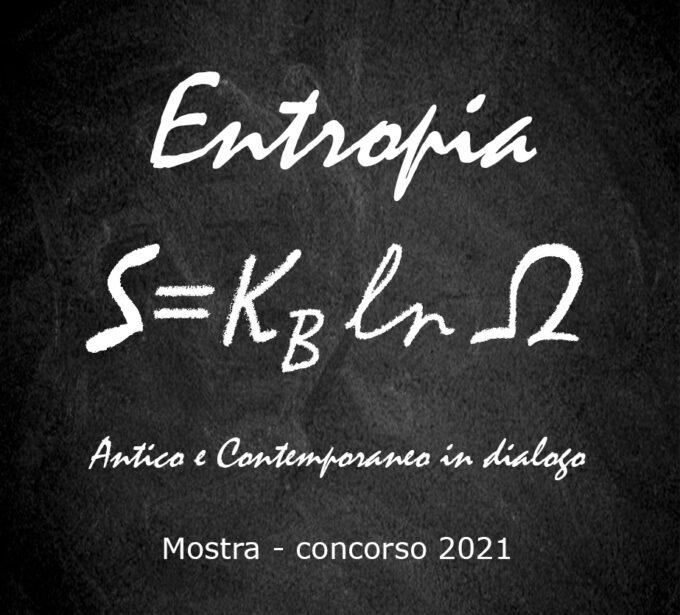 Entropia, Antico e Contemporaneo in dialogo
