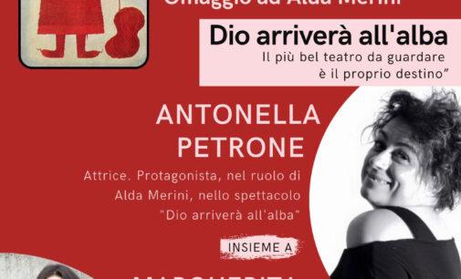 """Antonella Petrone e Margherita Caravello: """"Dio arriverà all'alba"""" e """"Indagine su Alda Merini"""""""