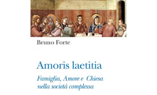 """""""Amoris laetitia"""", la dottrina e la vita: il nuovo libro di Forte"""