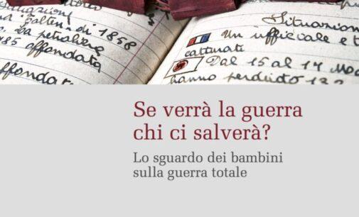 """L'Archivio dei Diari di Pieve S. Stefano presenta il volume """"Se verrà la guerra chi ci salverà?"""""""