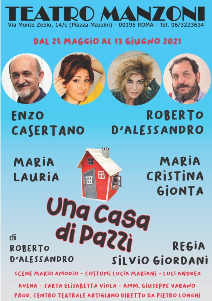 """Al Teatro Manzoni debutta """"Una casa di pazzi"""""""