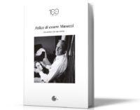 """""""Felice di Essere Musazzi"""" libri ed eventi per i 100 dalla nascita del fondatore della compagnia dei Legnanesi"""