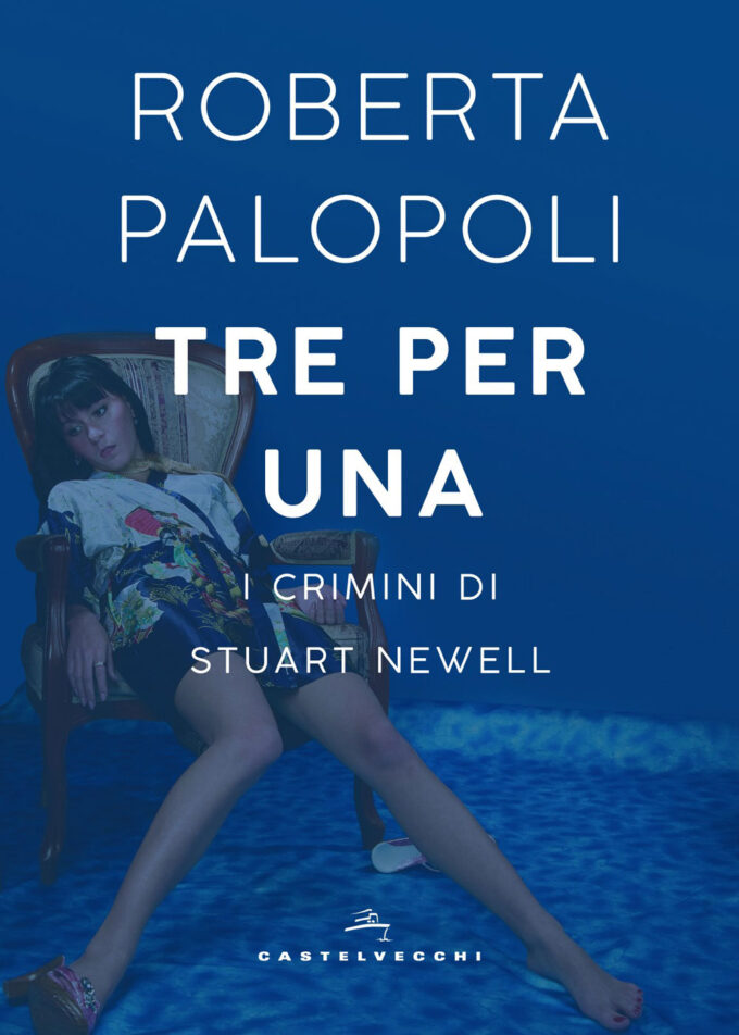 """Tre per una – I crimini di Stuart Newell"" di Roberta Palopoli al Caffè Nemorense"