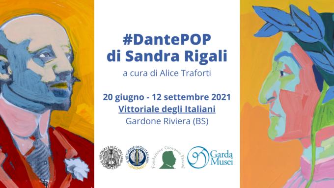 #DantePOP di Sandra Rigali | Il Vittoriale degli Italiani – MAS, Gardone Riviera (BS) | 20 giugno – 12 settembre 2021