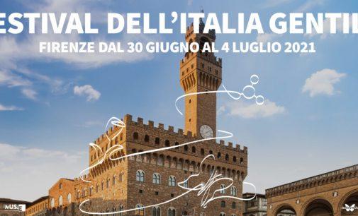 FESTIVAL DELL'ITALIA GENTILE A FIRENZE DAL 30 GIUGNO AL 4 LUGLIO
