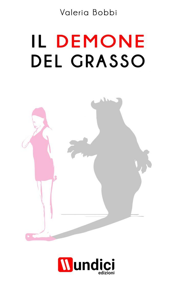 """""""Il demone del grasso"""", della giornalista Valeria Bobbi"""