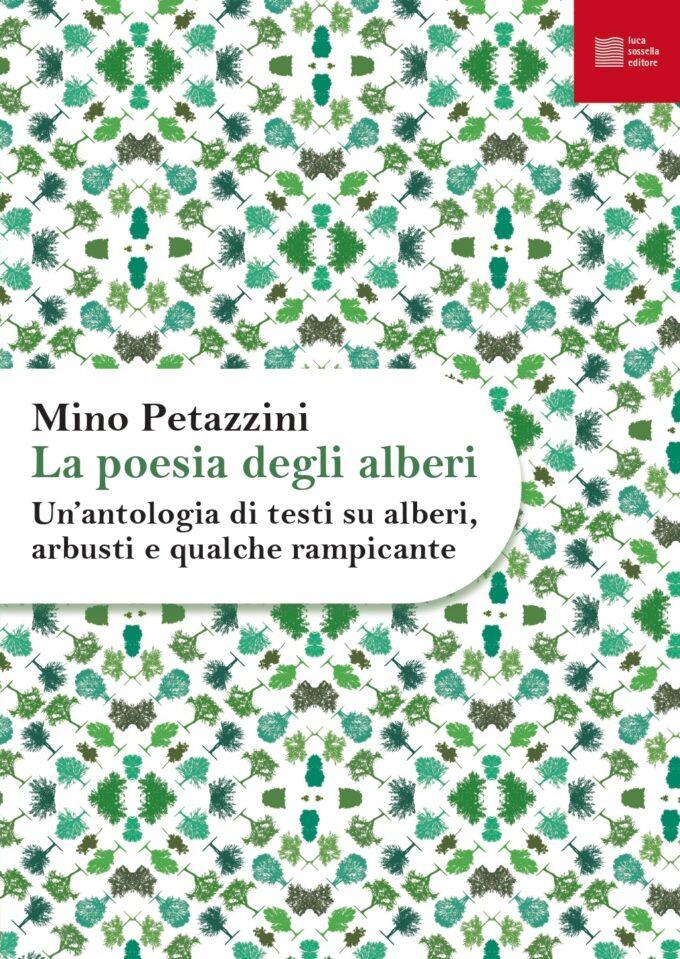 """A 'Libri Come' """"La poesia degli alberi"""" di Mino Petazzini"""