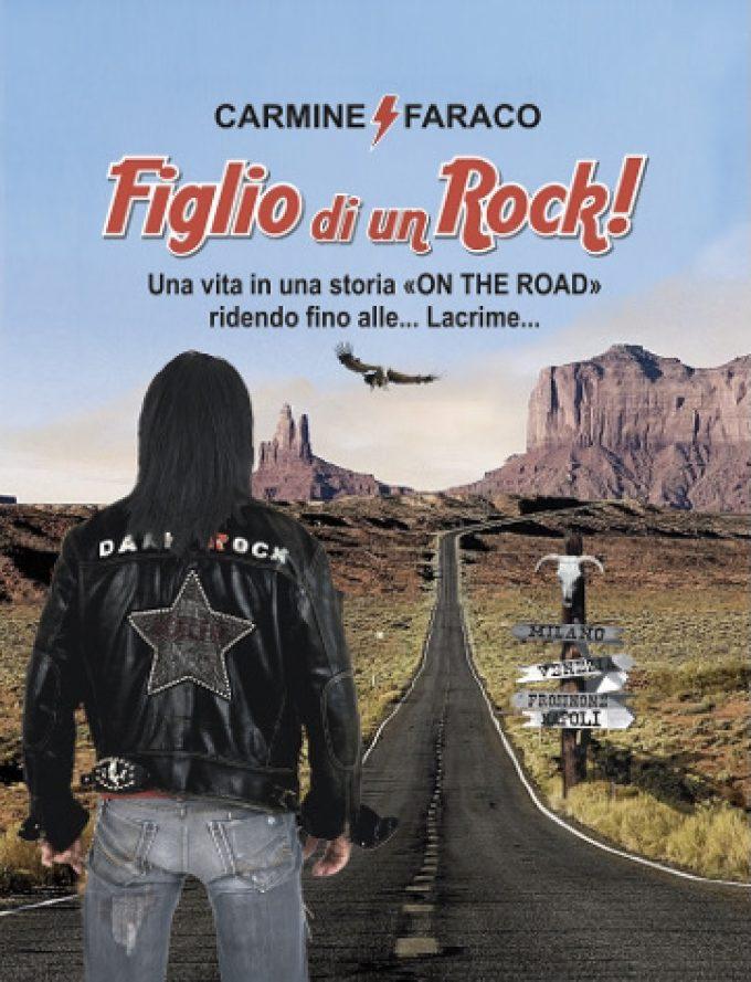 """""""Figlio di un Rock"""", libro e concerto del poliedrico Carmine Faraco."""