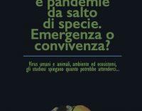 Pandemia e pandemie da salto di specie. Emergenza o convivenza?