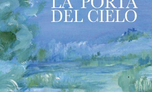 """""""La Porta del Cielo"""", primo romanzo della scrittrice-pittrice Maria Luisa Alesina"""