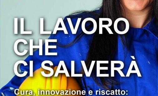 """""""Il lavoro che ci salverà""""di Marco Bentivogli"""