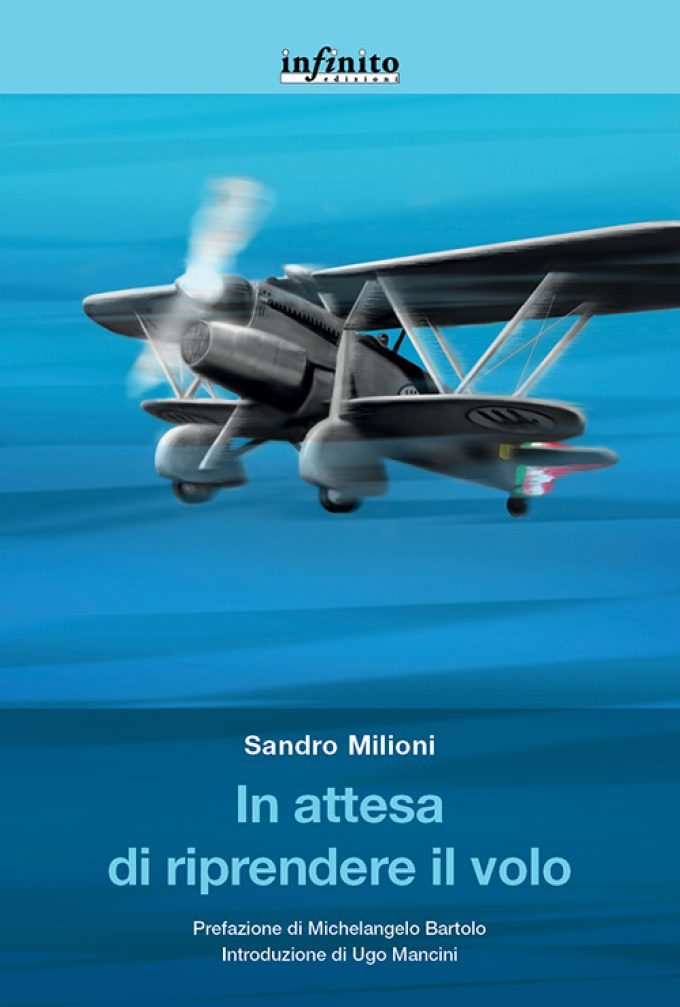 """""""In attesa di riprendere il volo"""", il libro di Sandro Milioni"""