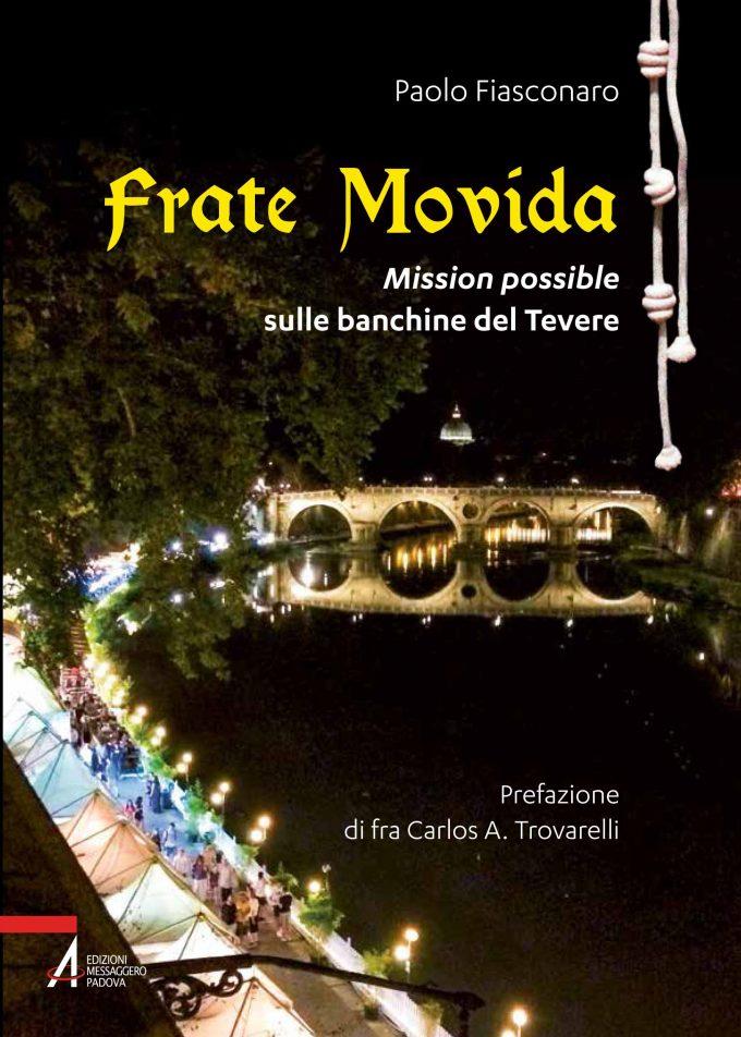 "Estate romana. A ""Lungo Il Tevere…Roma"" arriva Frate Movida"
