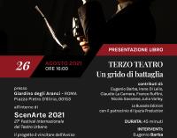 """Al Giardino degli Aranci """"Terzo Teatro. Un grido di battaglia"""""""