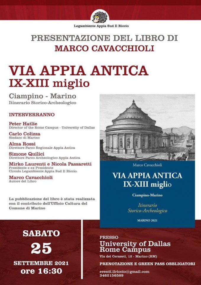 """Presentazione del libro """"Via Appia Antica IX – XIII miglio…Itinerario Storico – Archeologico"""": perché la regina viarum resti 'viva'"""