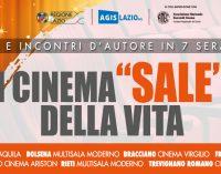 """I CINEMA: """"SALE"""" DELLA VITA"""