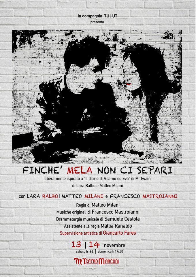 Teatro Marconi – FINCHÉ MELA NON CI SEPARI
