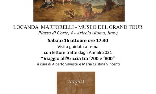 """Ariccia – Locanda Martorelli- letture a tema tratte da il """"Viaggio all'Ariccia tra '700 e '800"""""""
