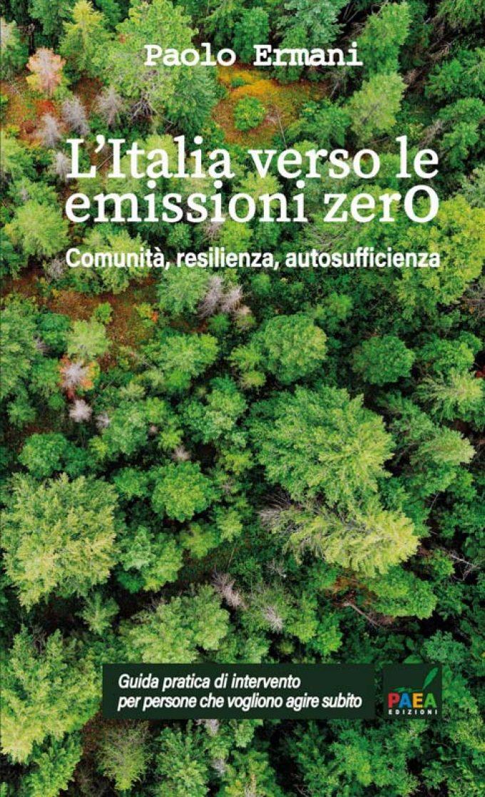 """""""L'Italia verso le emissioni zero"""" di Paolo Ermani"""