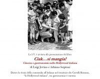 Ciak…si mangia! Cinema e gastronomia nella Hollywood italiana