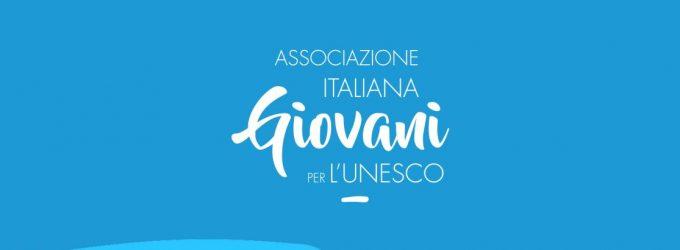 Alimentazione, Scuola, Cultura e Città: presentate le proposte sui 4 punti del nuovo manifesto ASSOCIAZIONE ITALIANA GIOVANI PER L'UNESCO